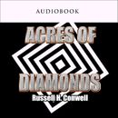Acres of Diamonds (Unabridged)