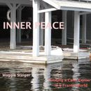 Inner Peace - Finding a Calm Center in a Frantic World (Unabridged)
