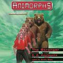 The Stranger - Animorphs, Book 7 (Unabridged)