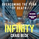 Infinity: Overcoming the Fear of Death (Bonus Edition)