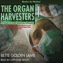 The Organ Harvesters (The Organ Harvesters, Book 1)