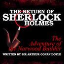 The Return of Sherlock Holmes - The Adventure of the Norwood Builder