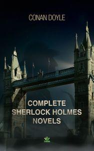 Complete Sherlock Holmes Novels