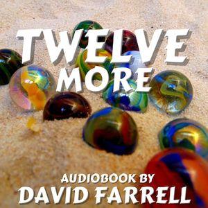 Twelve More