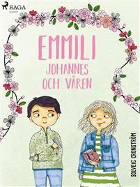 Emmili, Johannes och våren