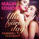 Alla hjärtans dag: Passion i paradiset