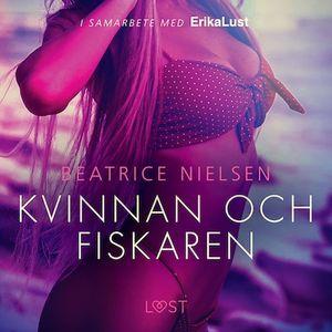 Kvinnan och fiskaren - erotisk novell