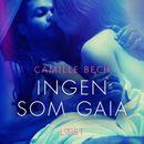 Ingen som Gaia - erotisk novell