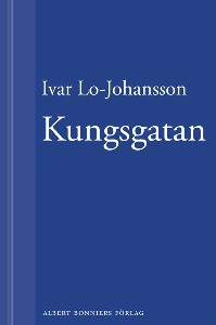 Kungsgatan : roman