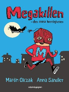 Megakillen - Den stora hemligheten