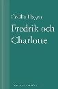Fredrik och Charlotte : Tio år senare