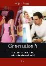 Generation Y : - framtidens konsumenter och medarbetare gör entré