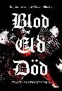 Blod eld död : En svensk metalhistoria