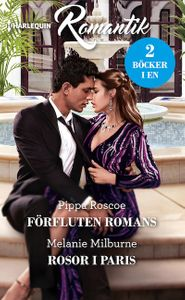 Förfluten romans / Rosor i Paris