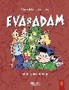 Eva & Adam : Jul, jul, pinsamma jul - Vol. 5