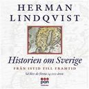 Historien om Sverige - Från istid till framtid
