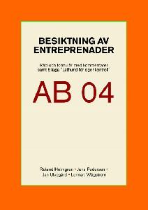 Besiktning av entreprenader enligt AB 04