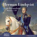 Jean Bernadotte : Mannen vi valde