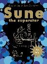 Sune the superstar