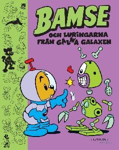 Bamse och Luringarna från Galna Galaxen