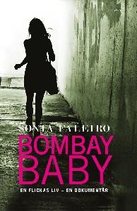 Bombay baby, en flickas liv - en dokumentär