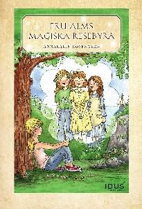 Fru Alms magiska resebyrå