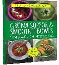 Gröna soppor & smoothie bowls