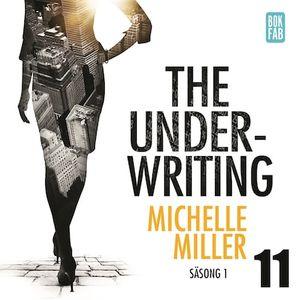 The Underwriting - Säsong 1 : Avsnitt 11