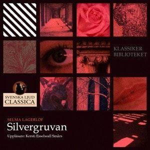 Silvergruvan och fler noveller