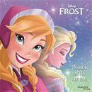 Frost - En saga om två systrar Lätt att läsa