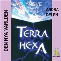 Terra Hexa - Den nya världen