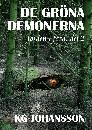 De gröna demonerna - Jorden i fara, del 2