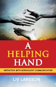 A Helping Hand : Mediation with Nonviolent Communication