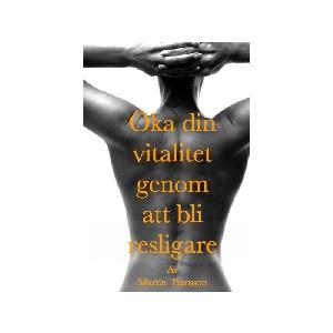 Öka din vitalitet genom att bli resligare