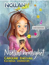 Nollan och nätet - Noelias hemlighet